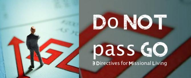 do not pass go header