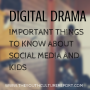 Digital Drama: The Youth Culture Report