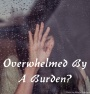 Devotionals For Leaders: Overwhelmed By ABurden?