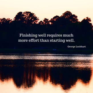 Finishing well requires much more effort